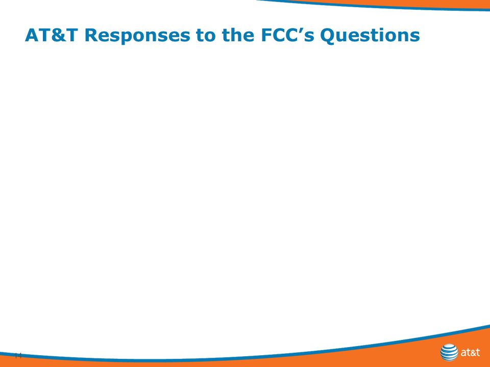 14 AT&T Responses to the FCCs Questions