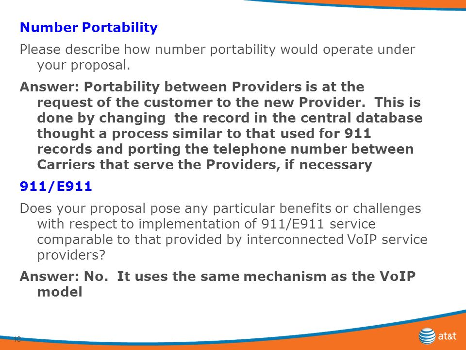 18 Number Portability Please describe how number portability would operate under your proposal.