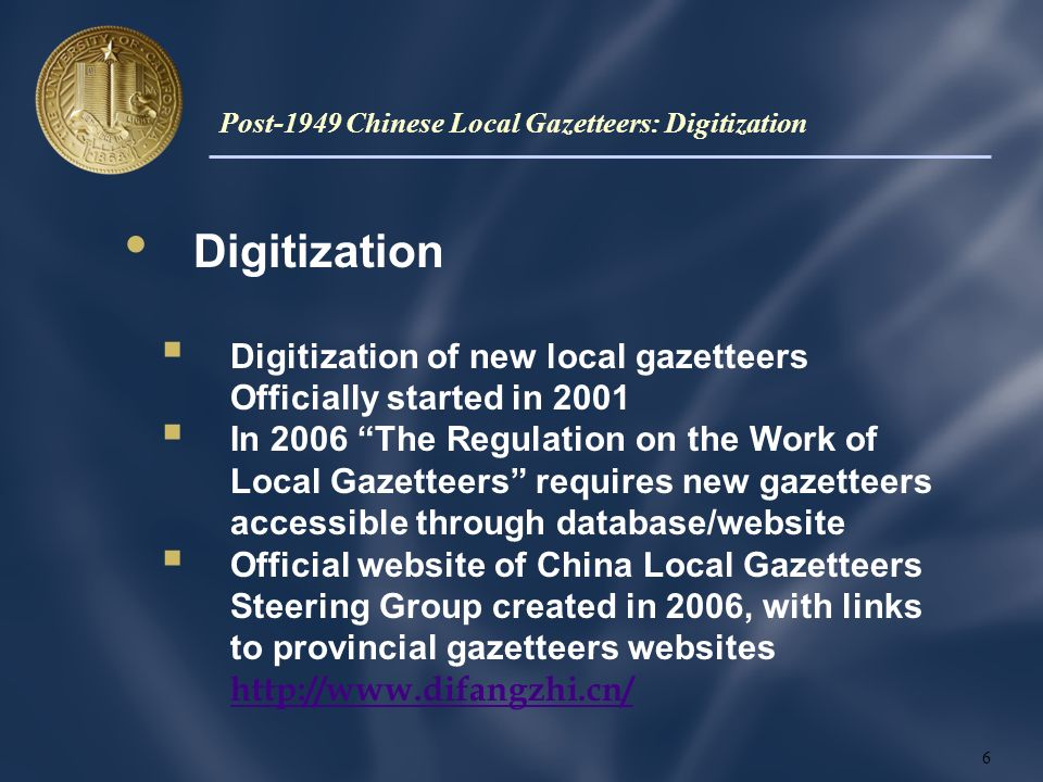 Digitization Digitization of new local gazetteers Officially started in 2001 In 2006 The Regulation on the Work of Local Gazetteers requires new gazetteers accessible through database/website Official website of China Local Gazetteers Steering Group created in 2006, with links to provincial gazetteers websites http://www.difangzhi.cn/ http://www.difangzhi.cn/ 6 Post-1949 Chinese Local Gazetteers: Digitization