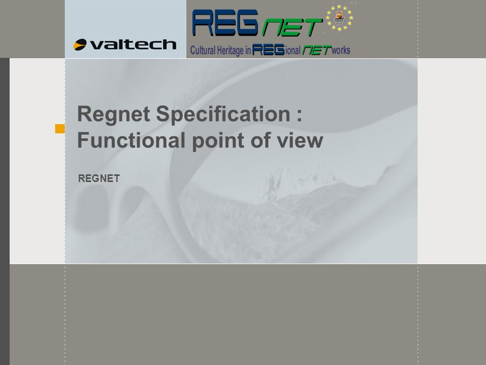 Regnet Specification : Functional point of view REGNET