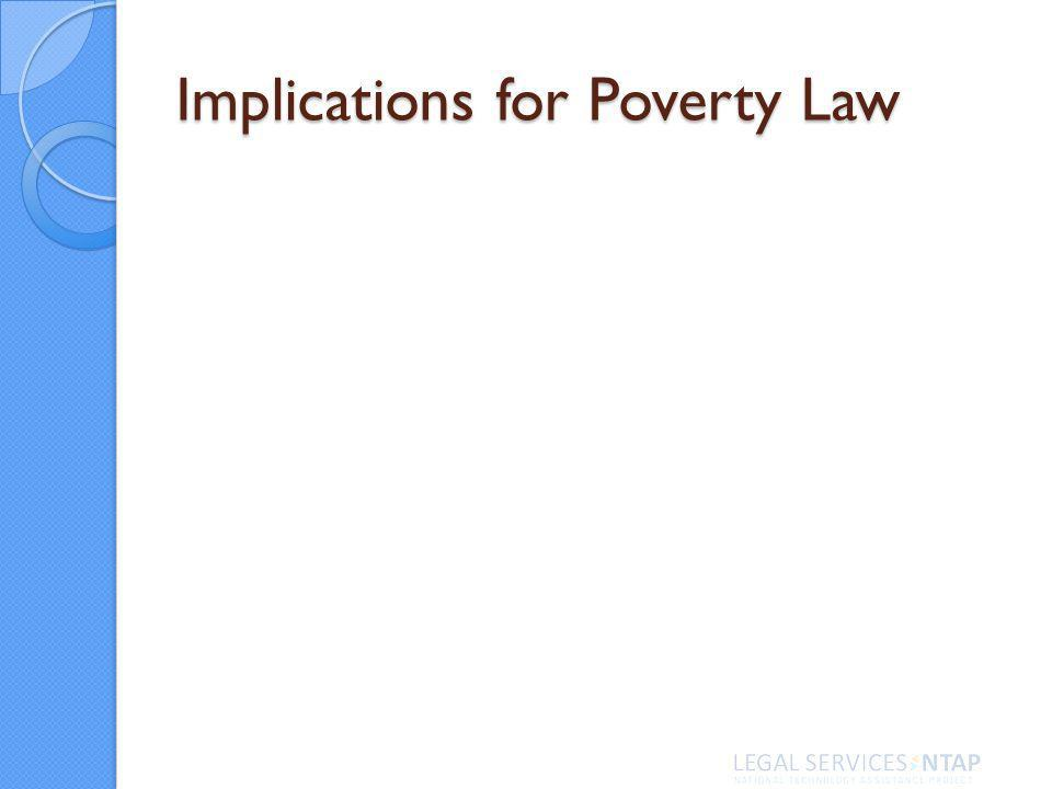 Implications for Poverty Law