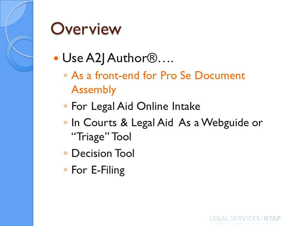 Overview Use A2J Author®….