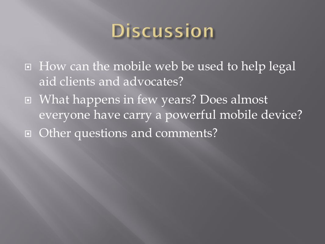 How can the mobile web be used to help legal aid clients and advocates.
