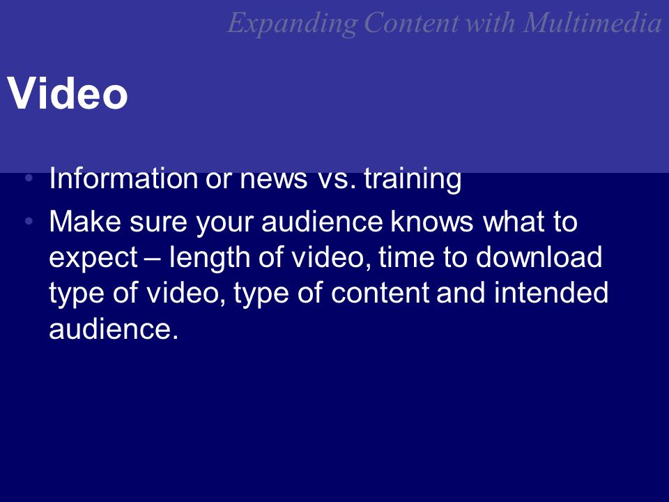 Expanding Content with Multimedia Video Information or news vs.