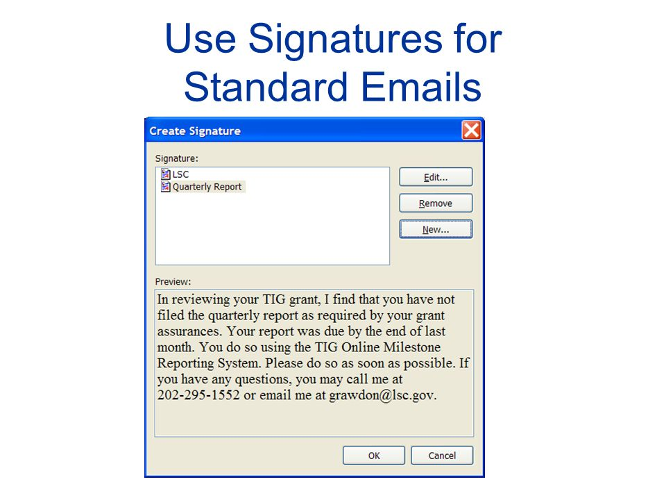 Use Signatures for Standard Emails