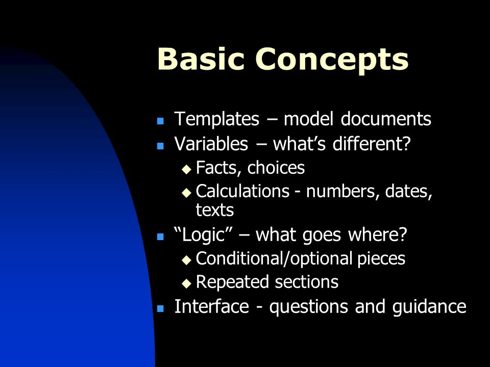 Basic Concepts Templates – model documents Variables – whats different.
