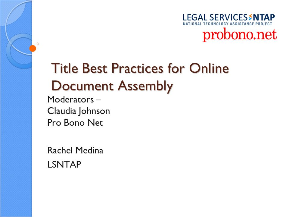 Title Best Practices For Online Document Assembly Moderators - Legal document assembly