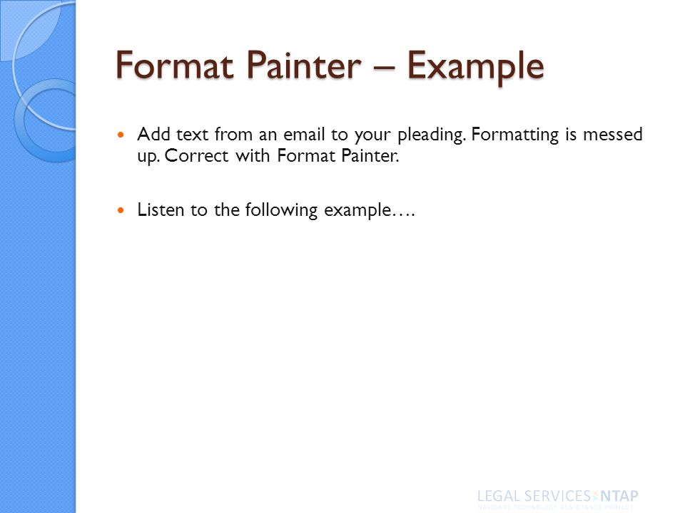 Format Painter – Example Add text from an email to your pleading.