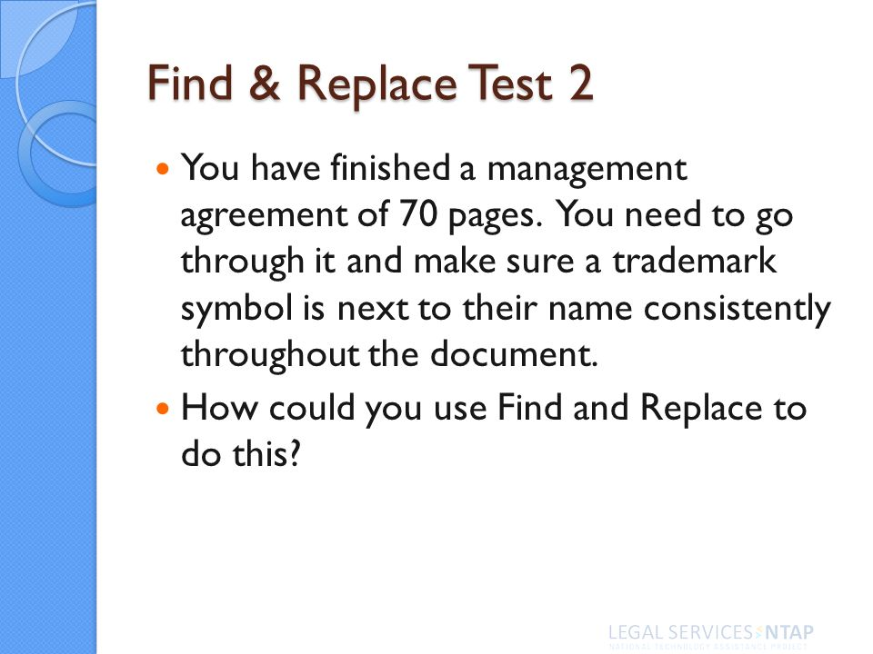 Find & Replace Test 2 You have finished a management agreement of 70 pages.