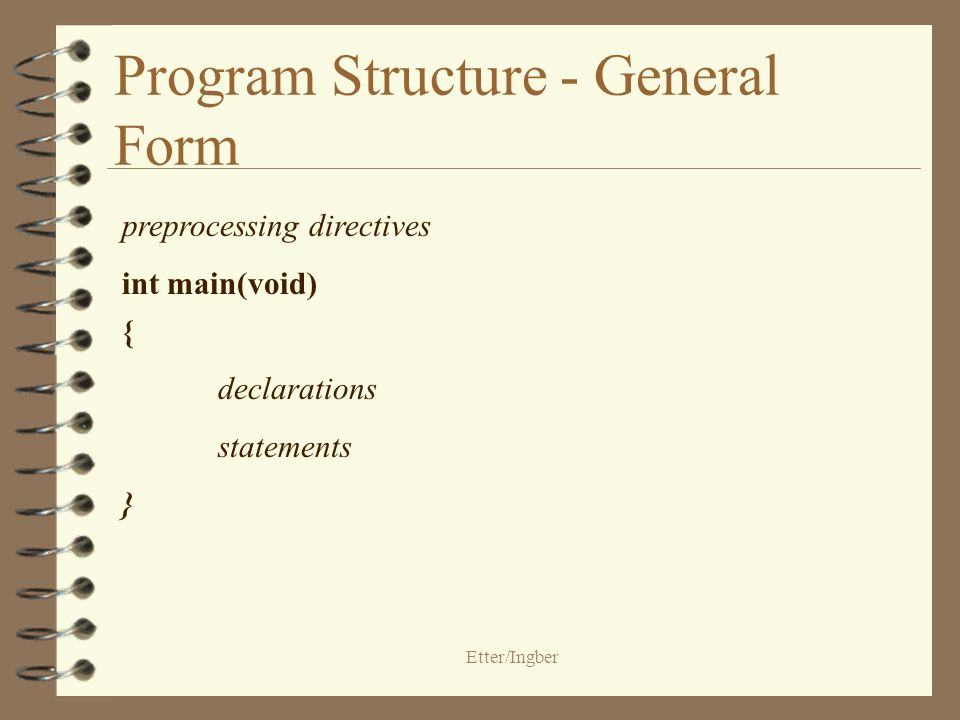 Etter/Ingber Program Structure