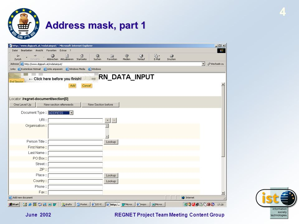June 2002REGNET Project Team Meeting Content Group 4 Address mask, part 1