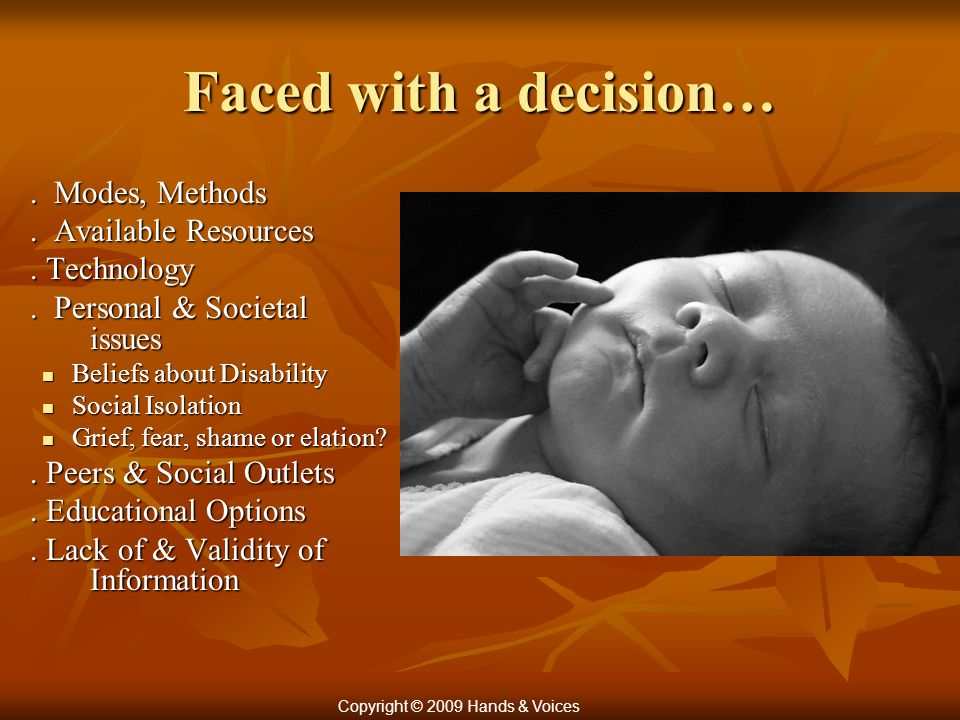 Faced with a decision…. Modes, Methods. Available Resources.