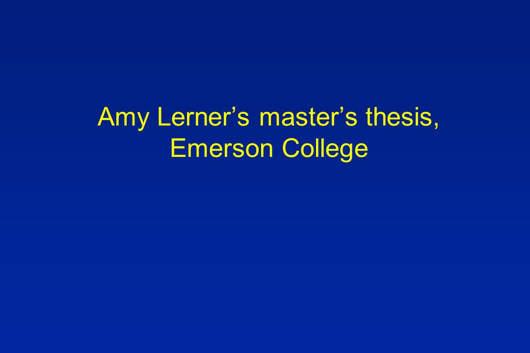 Amy Lerners masters thesis, Emerson College