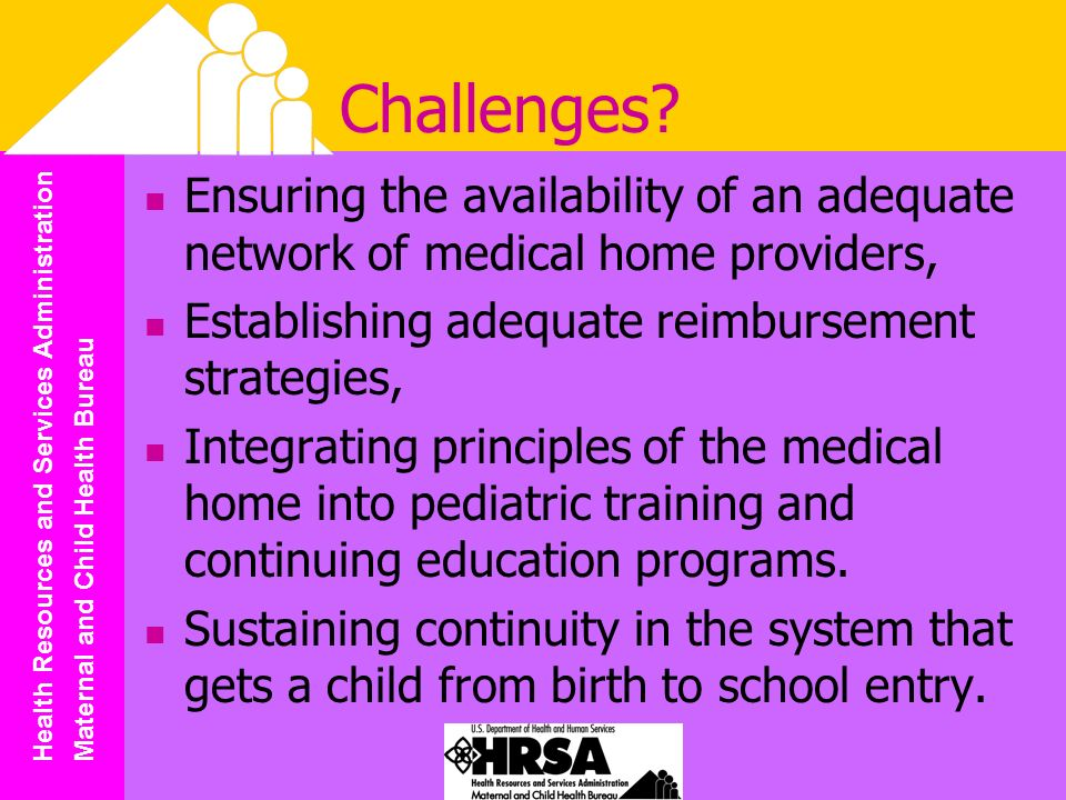 Health Resources and Services Administration Maternal and Child Health Bureau Challenges.