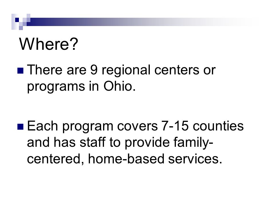 Where. There are 9 regional centers or programs in Ohio.