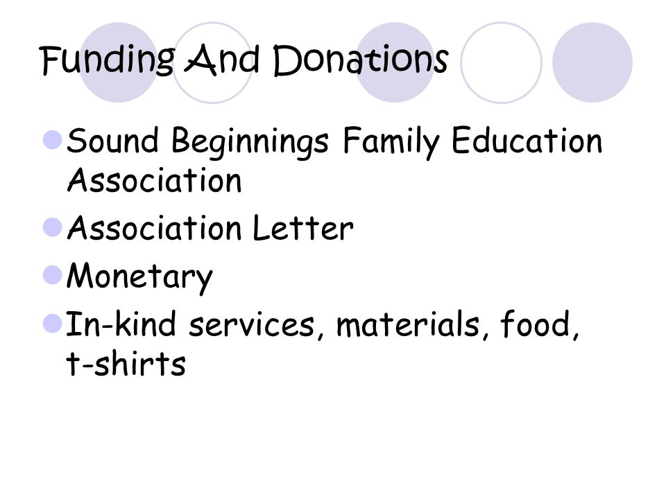 Funding And Donations Sound Beginnings Family Education Association Association Letter Monetary In-kind services, materials, food, t-shirts