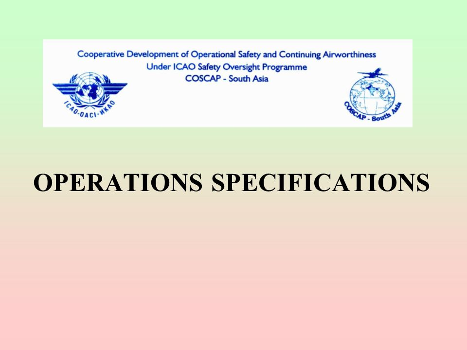 OPERATIONS SPECIFICATIONS