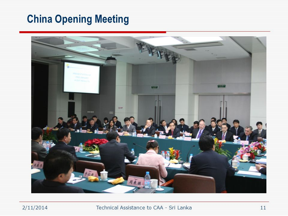 2/11/201411 China Opening Meeting Technical Assistance to CAA - Sri Lanka