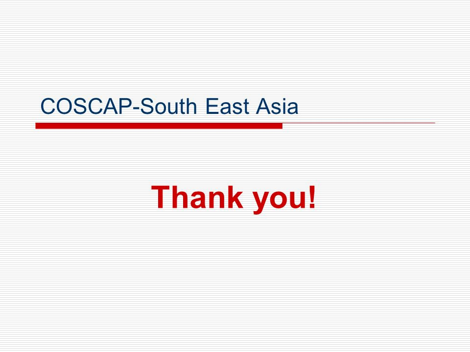 Thank you! COSCAP-South East Asia