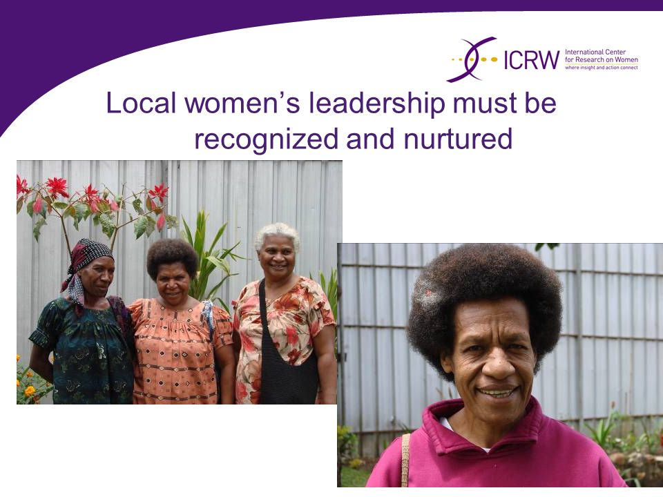 Local womens leadership must be recognized and nurtured