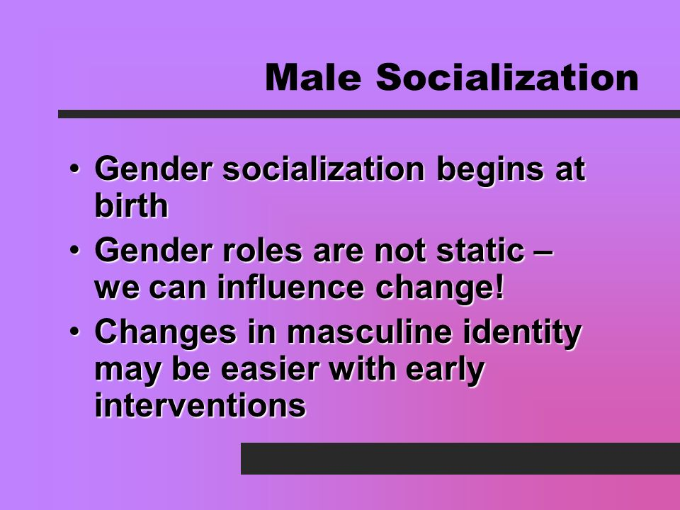 When does gender socialization begin