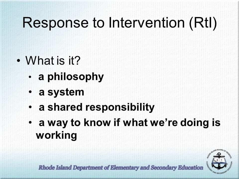Response to Intervention (RtI) What is it.