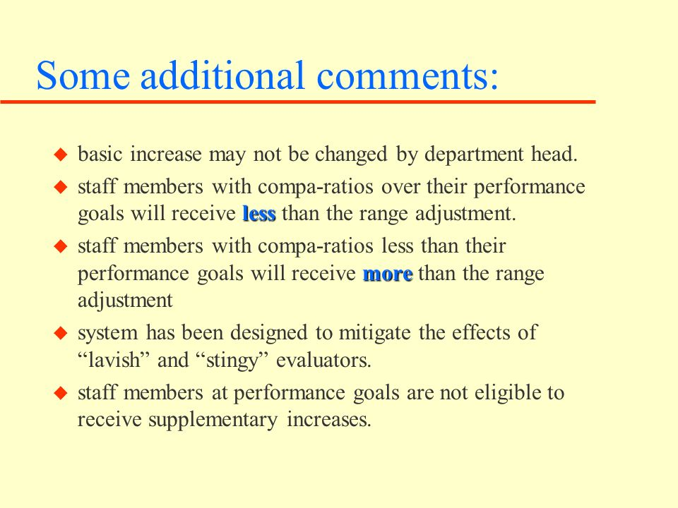 Some additional comments: u basic increase may not be changed by department head.