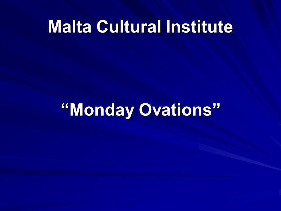 Malta Cultural Institute Monday Ovations