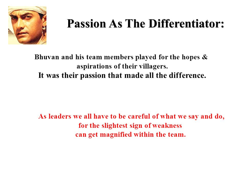 Passion As The Differentiator: Bhuvan and his team members played for the hopes & aspirations of their villagers.