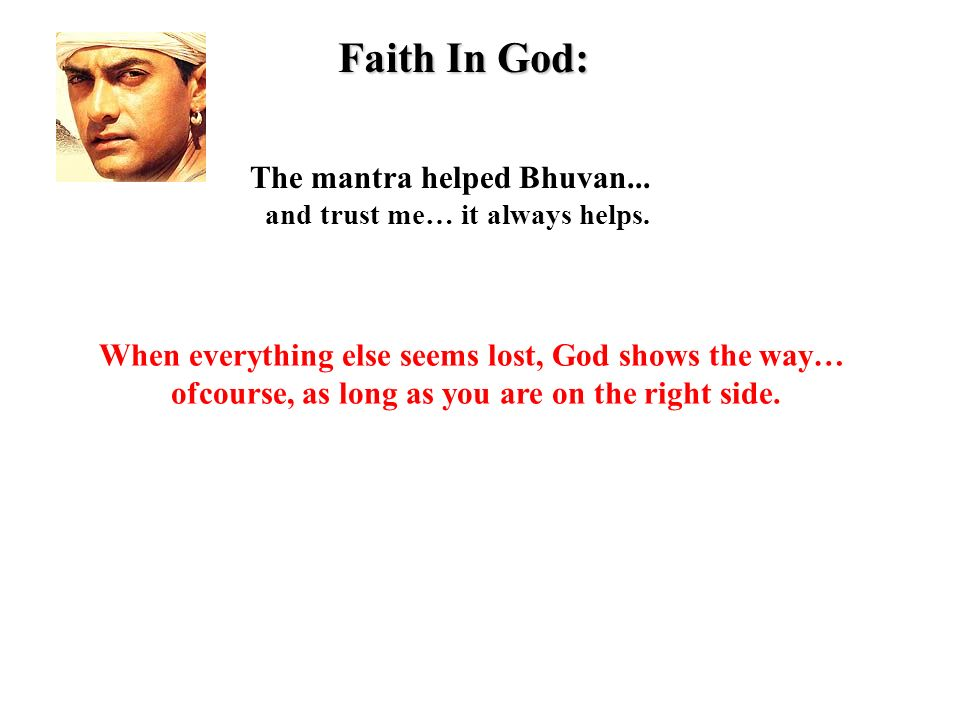 Faith In God: and trust me… it always helps.