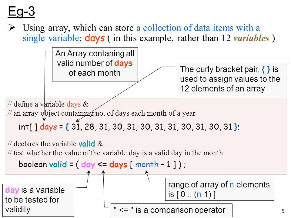 5 Eg-3 // define a variable days & // an array object containing no.