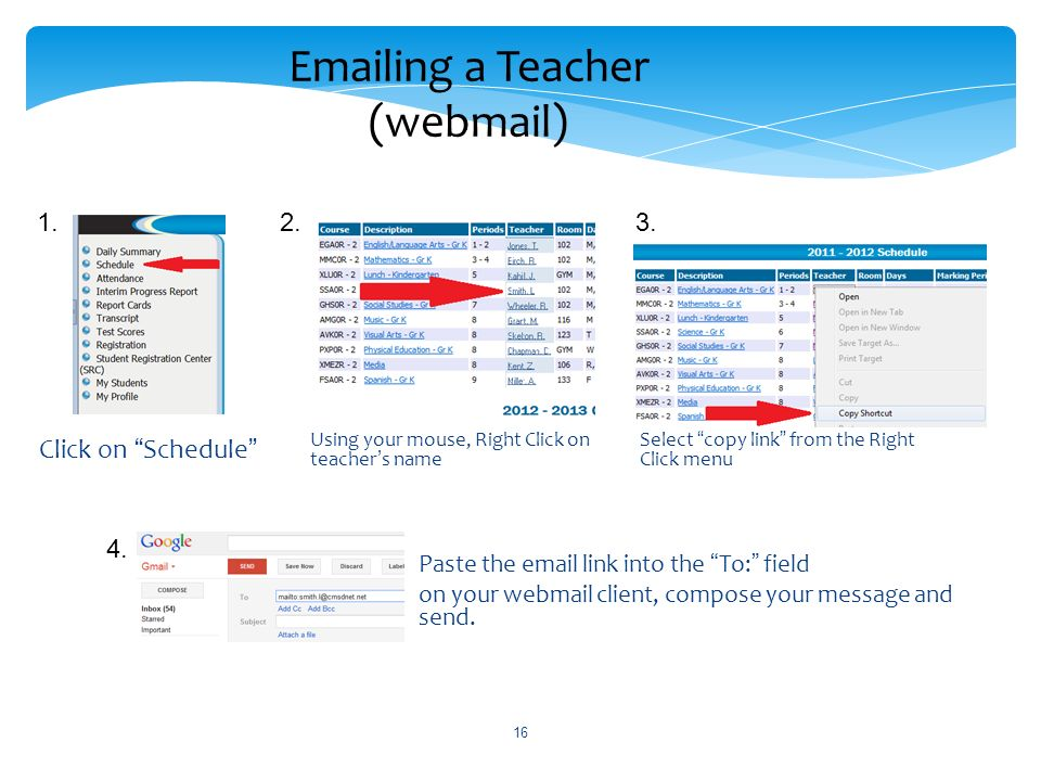 16 Emailing a Teacher (webmail) Click on Schedule 1.2.
