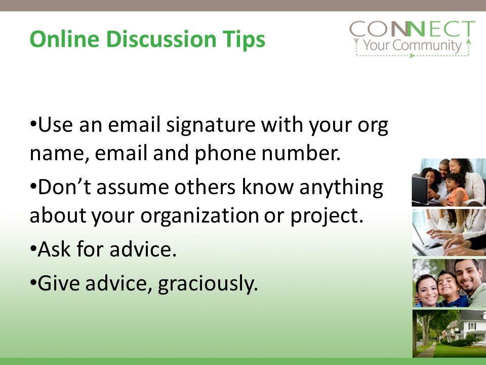 Use an  signature with your org name,  and phone number.
