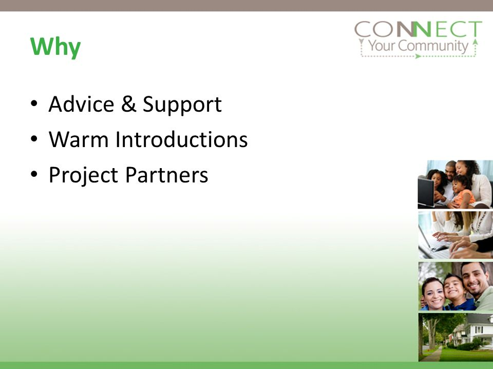 Why Advice & Support Warm Introductions Project Partners