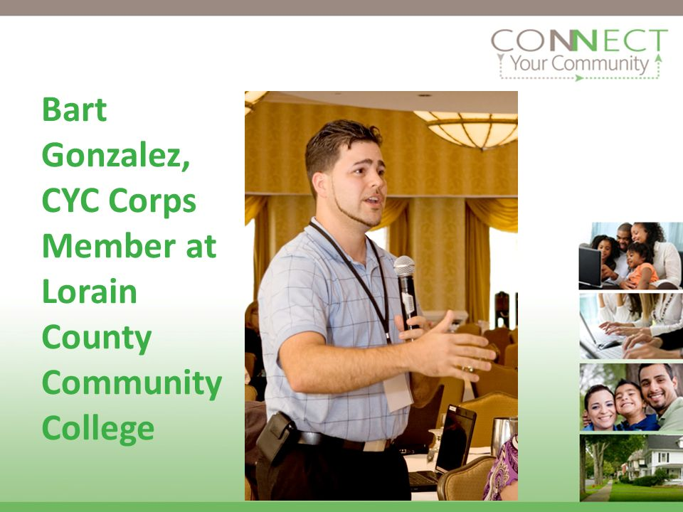 Bart Gonzalez, CYC Corps Member at Lorain County Community College