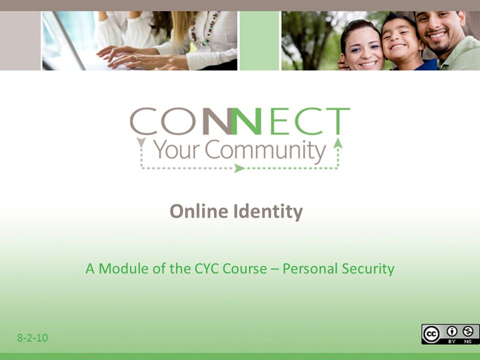 Online Identity A Module of the CYC Course – Personal Security