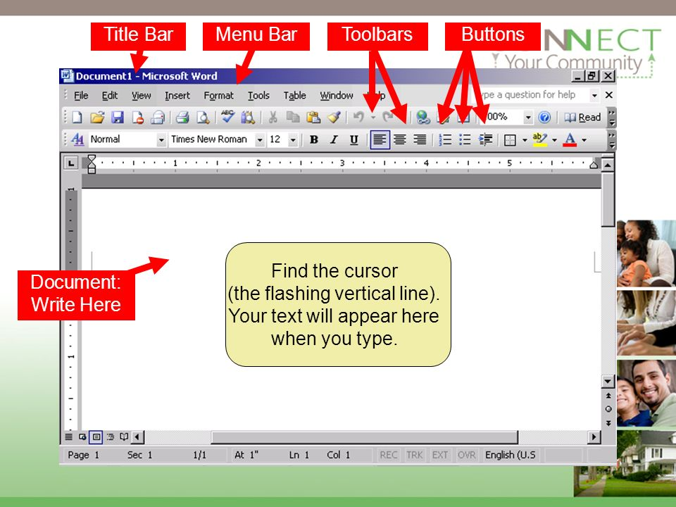 Find the cursor (the flashing vertical line). Your text will appear here when you type.