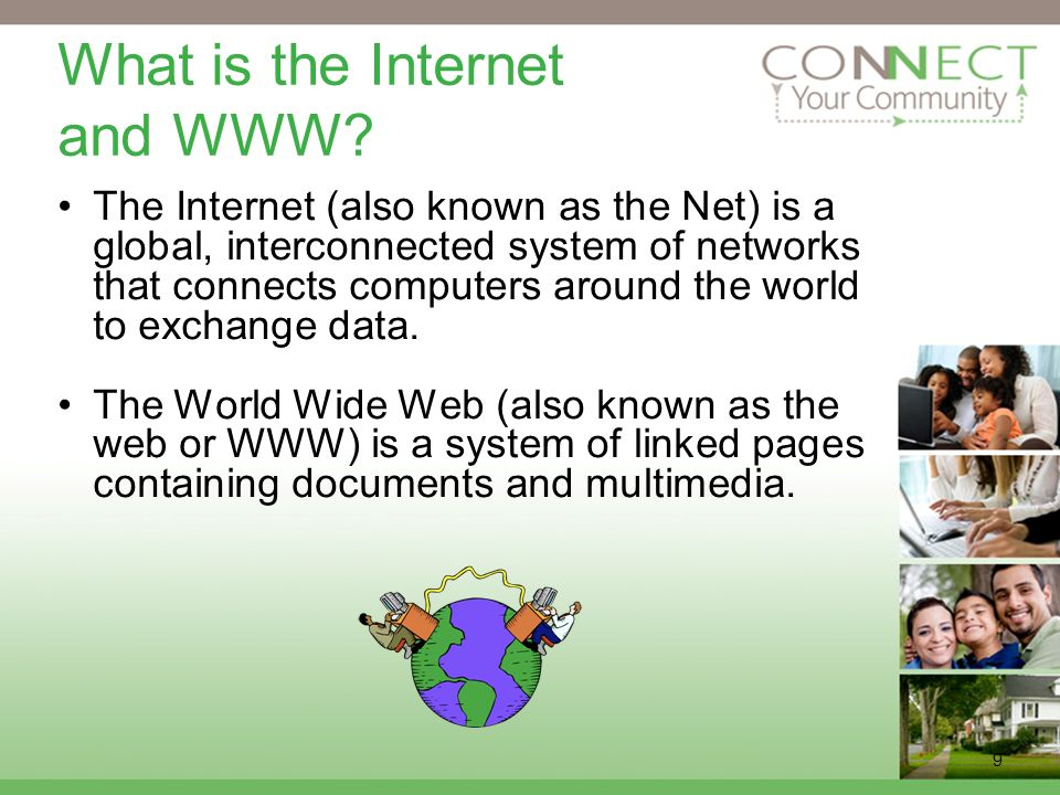 9 What is the Internet and WWW.