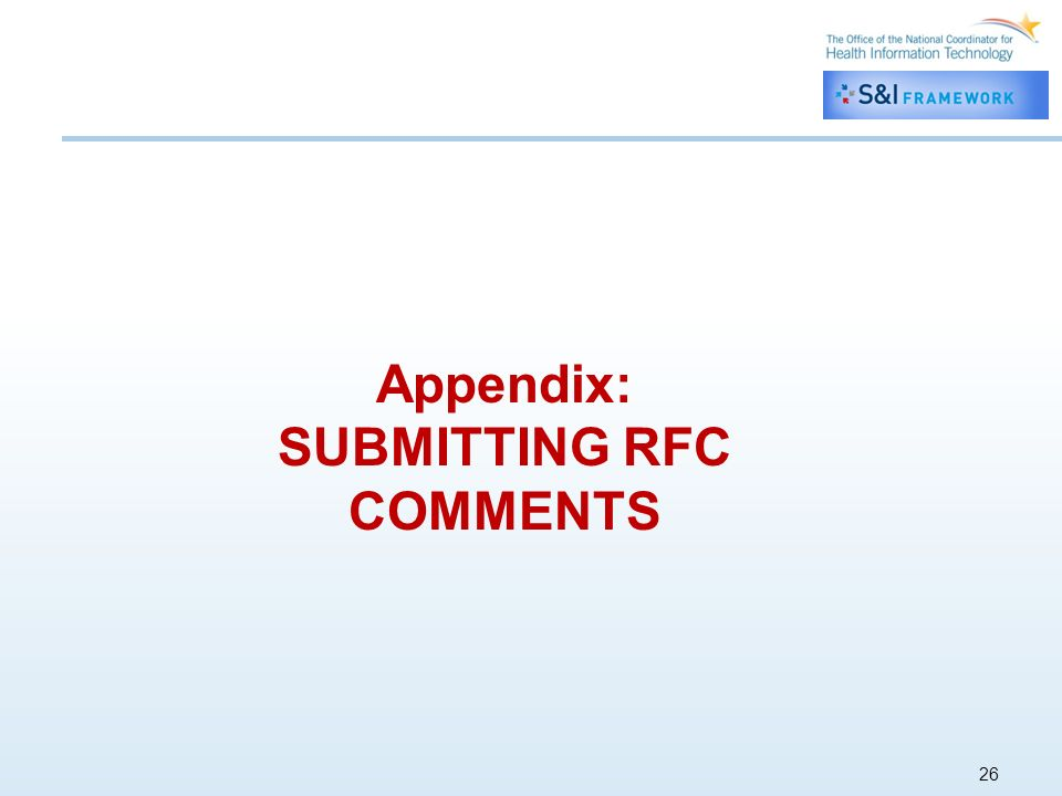 26 Appendix: SUBMITTING RFC COMMENTS