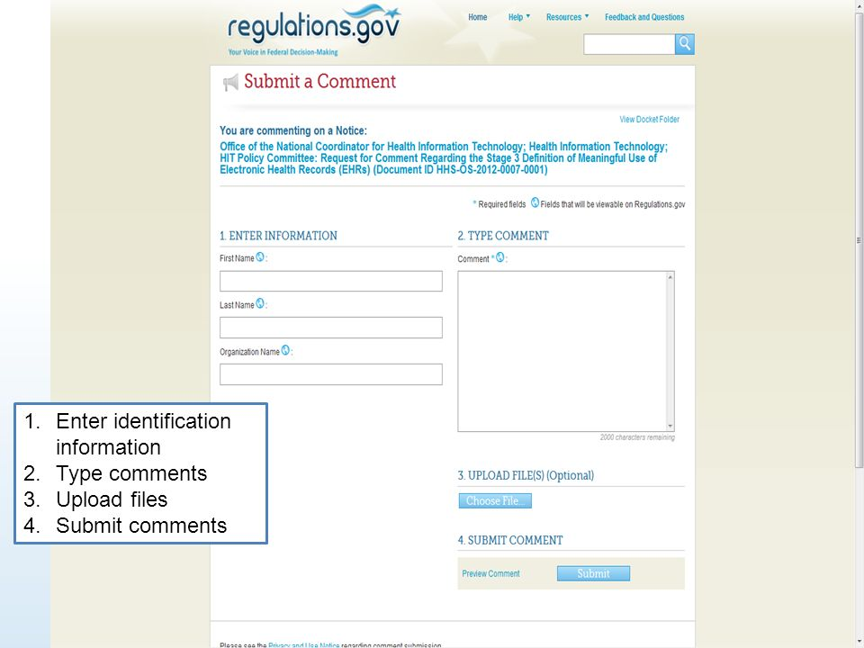 29 1.Enter identification information 2.Type comments 3.Upload files 4.Submit comments