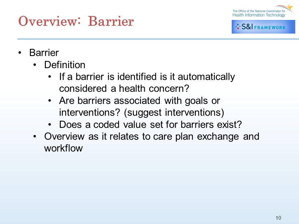 10 Barrier Definition If a barrier is identified is it automatically considered a health concern.
