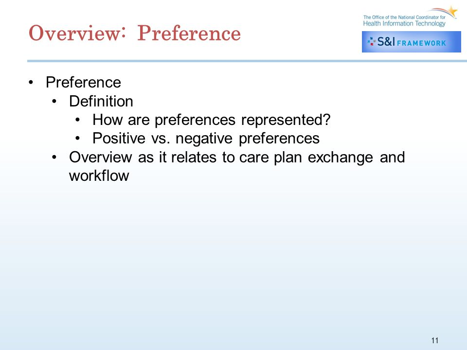 11 Preference Definition How are preferences represented.