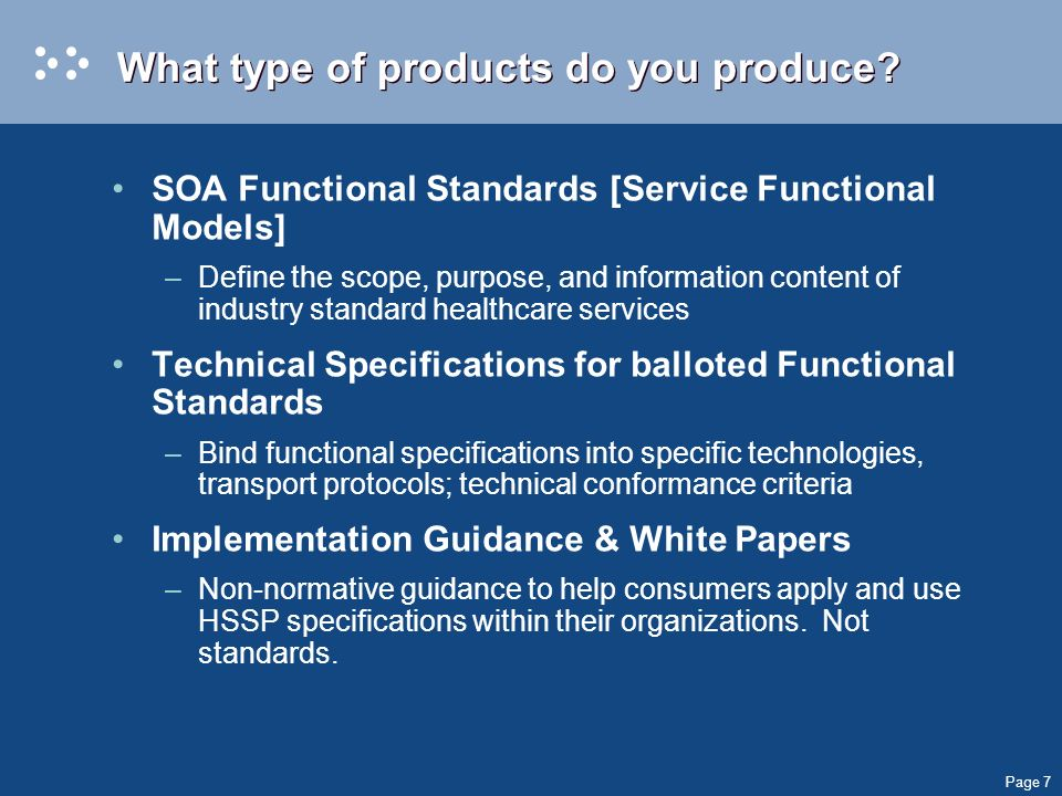 Page 7 What type of products do you produce.