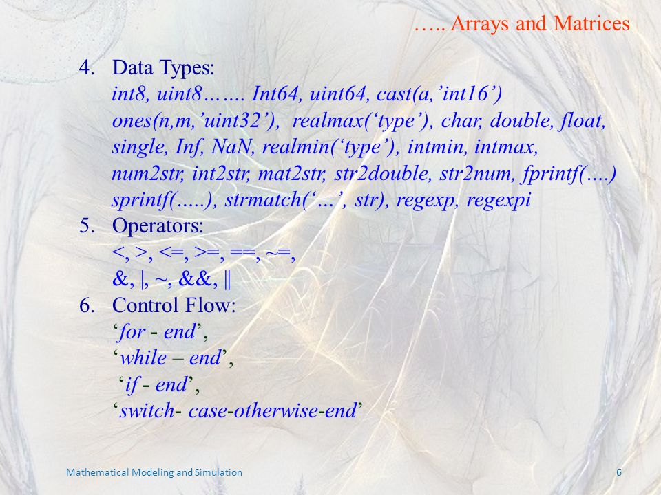4.Data Types: int8, uint8…….