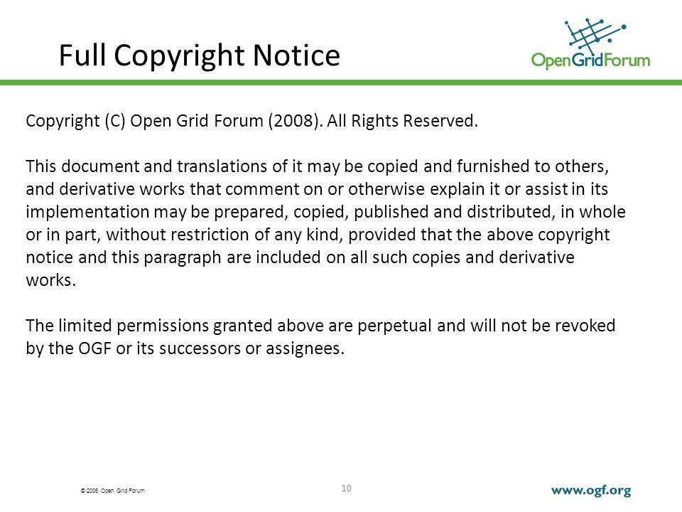 © 2006 Open Grid Forum 10 Full Copyright Notice Copyright (C) Open Grid Forum (2008).