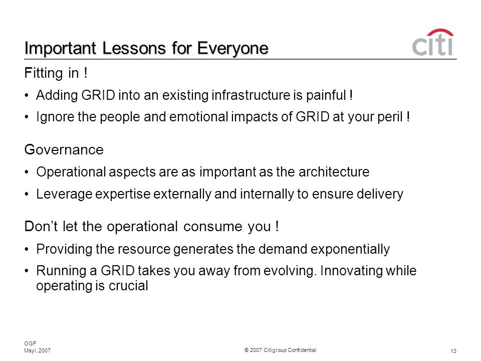 ® 2007 Citigroup Confidential OGF 13 Mayl, 2007 Important Lessons for Everyone Fitting in .