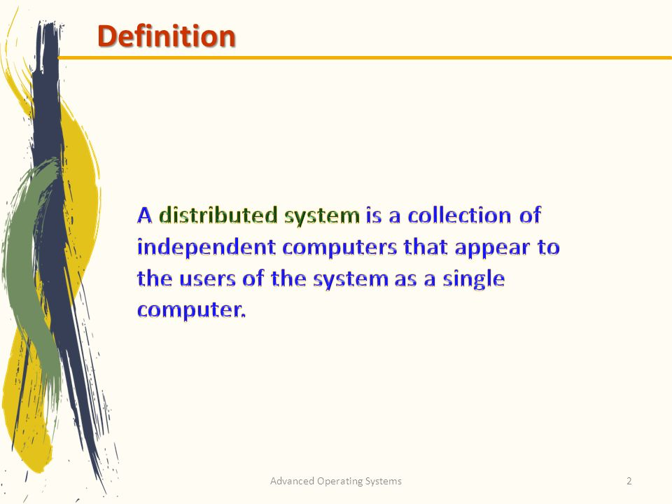 Advanced Operating Systems2 Definition