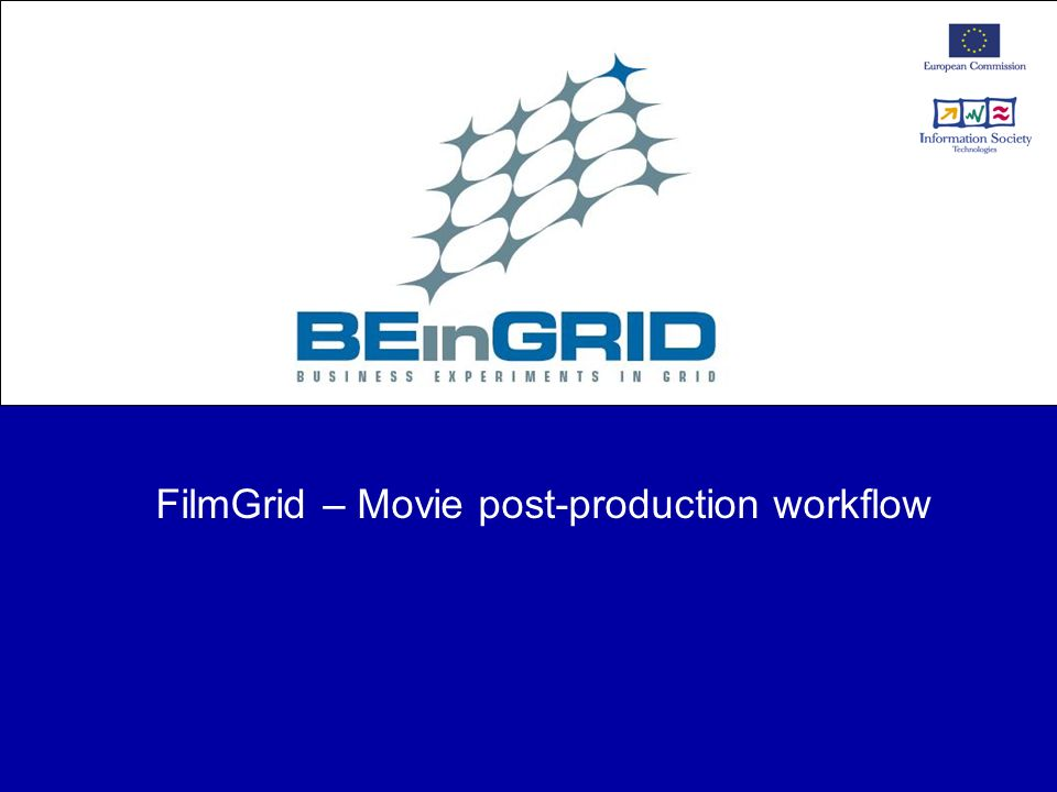 FilmGrid – Movie post-production workflow