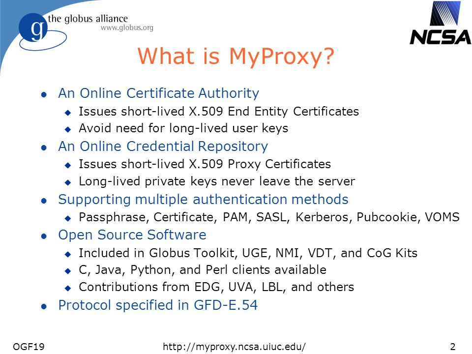 OGF19http://myproxy.ncsa.uiuc.edu/2 What is MyProxy.