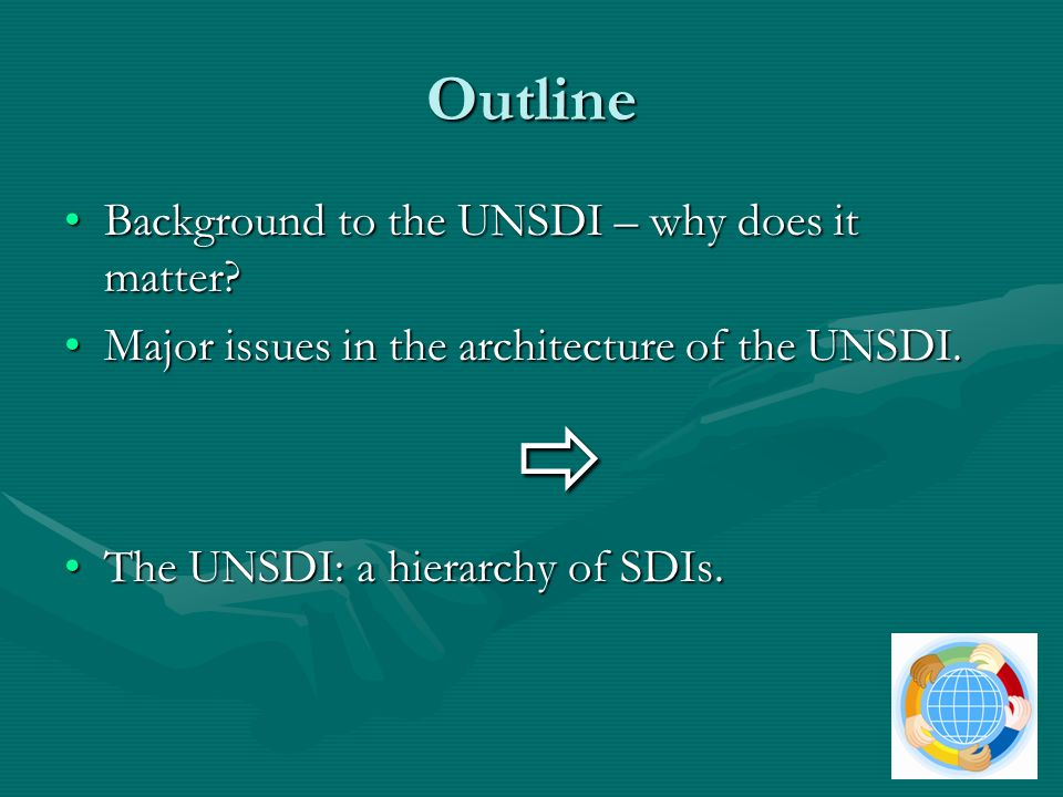 Outline Background to the UNSDI – why does it matter Background to the UNSDI – why does it matter.